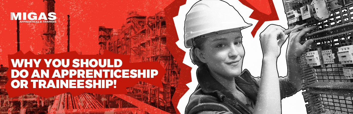 Why you should do an Apprenticeship or Traineeship